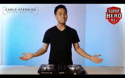 DJ CARLO ATENDIDO / ROSES Routine