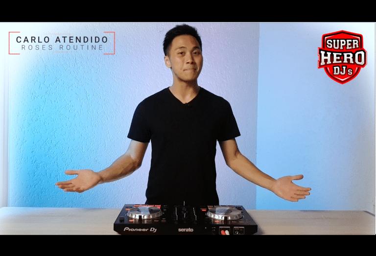 DJ CARLO ATENDIDO / ROSES Routine - SUPERHERO DJs