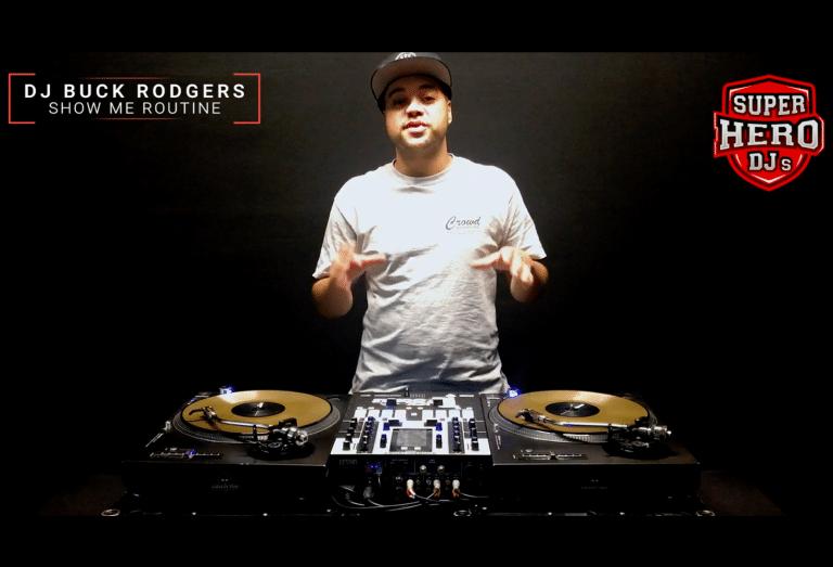 DJ BUCK RODGERS / SHOW ME Routine - Disc jockey