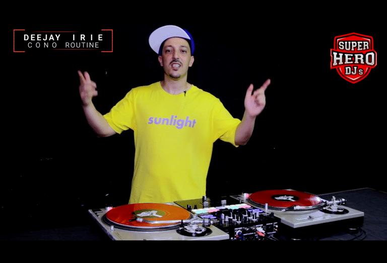 Deejay IRIE - CONO Routine - SUPERHERO DJs
