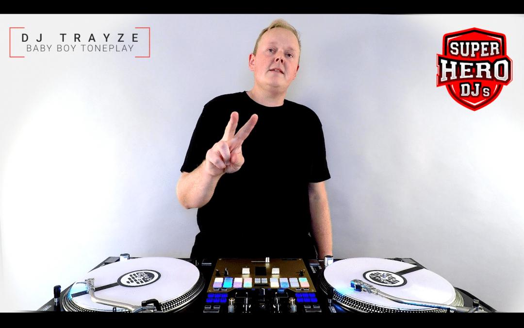 DJ TRAYZE / BABY BOY Toneplay