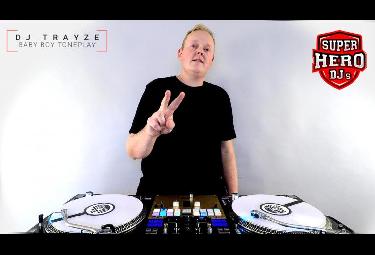 DJ TRAYZE / BABY BOY Toneplay - SUPERHERO DJs