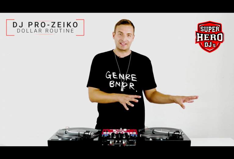 DJ PRO-ZEIKO / DOLLAR Routine - SUPERHERO DJs