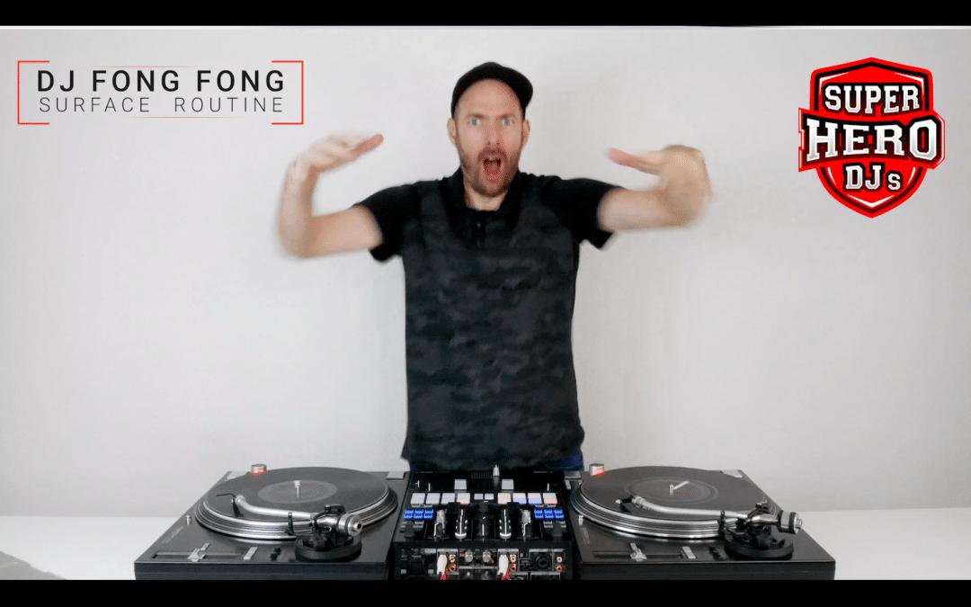 DJ FONG FONG – Surface Routine