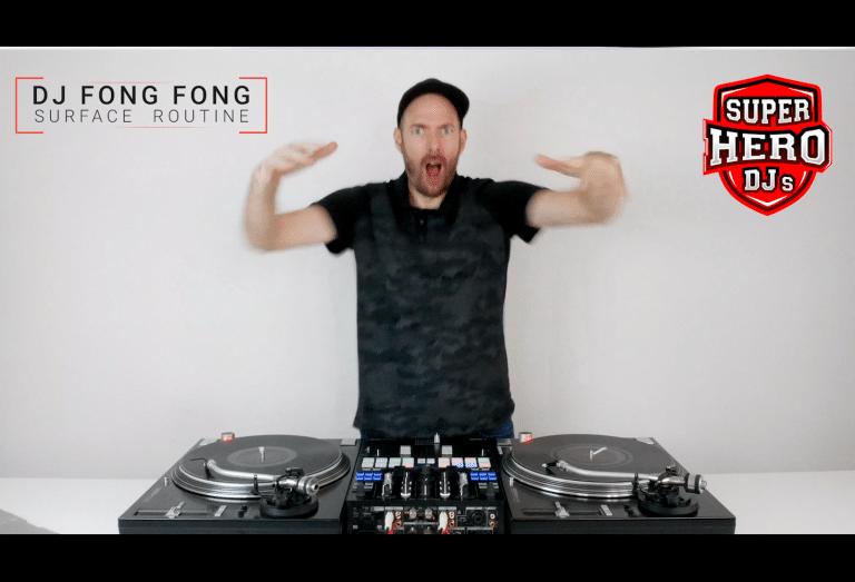 DJ FONG FONG - Surface Routine - SUPER HERO DJs
