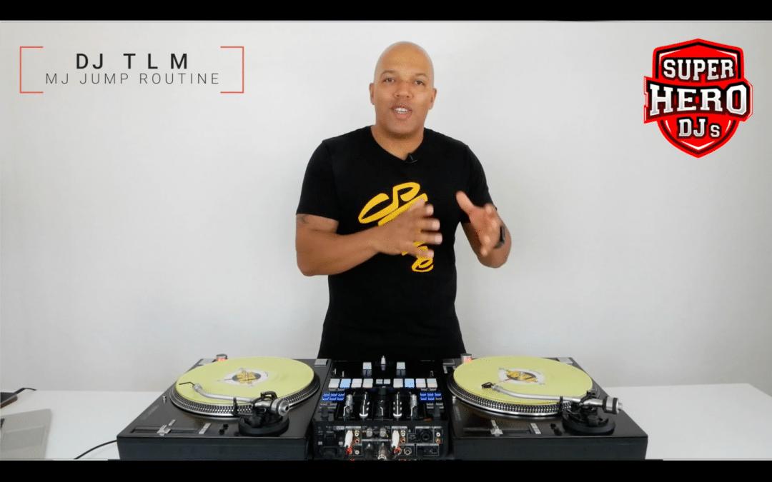 DJ TLM – MJ to JUMP Routine