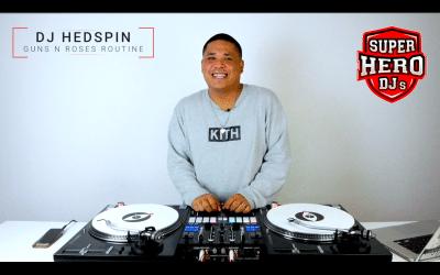 DJ HEDSPIN – Guns n' Roses Routine