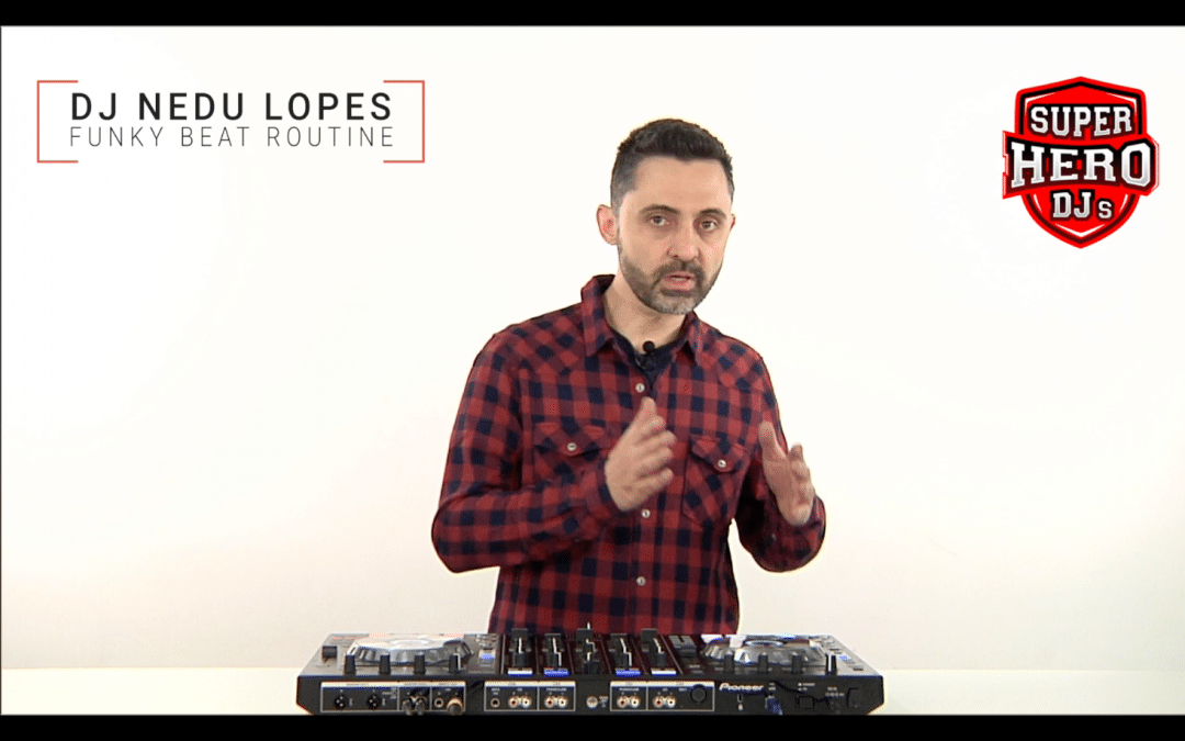 DJ NEDU LOPES – Funky Beat Routine