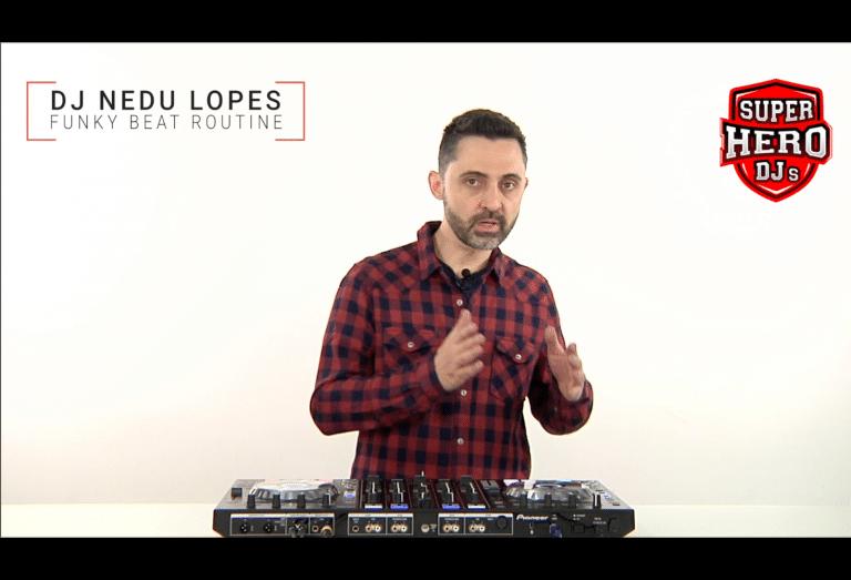 DJ NEDU LOPES - Funky Beat Routine - SUPERHERO DJs
