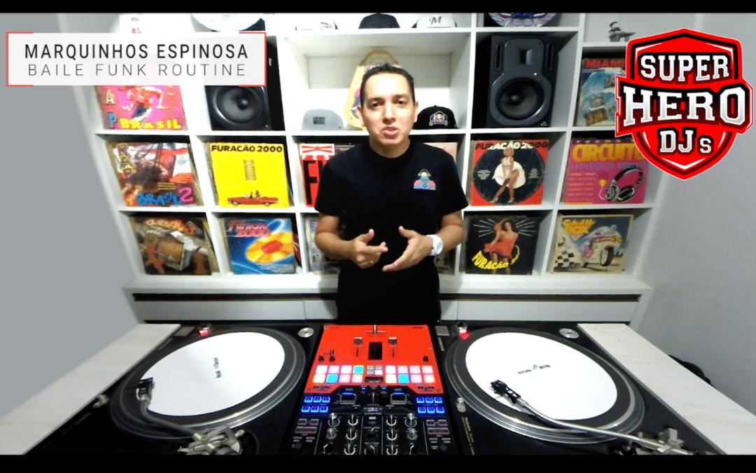 DJ MARQUINHOS ESPINOSA – Baile Funk Routine