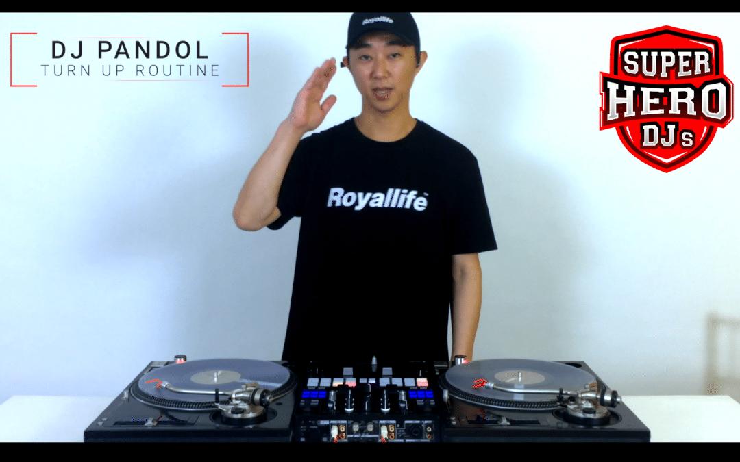 DJ PANDOL – Turn Up Routine