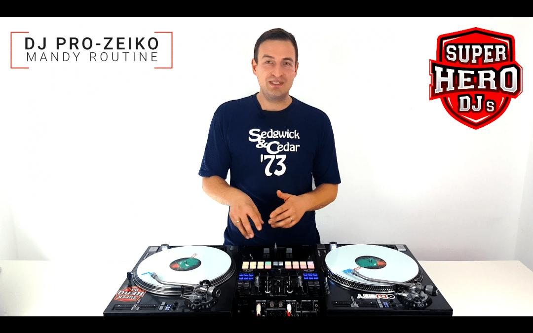 DJ PRO-ZEIKO – Mandy Routine