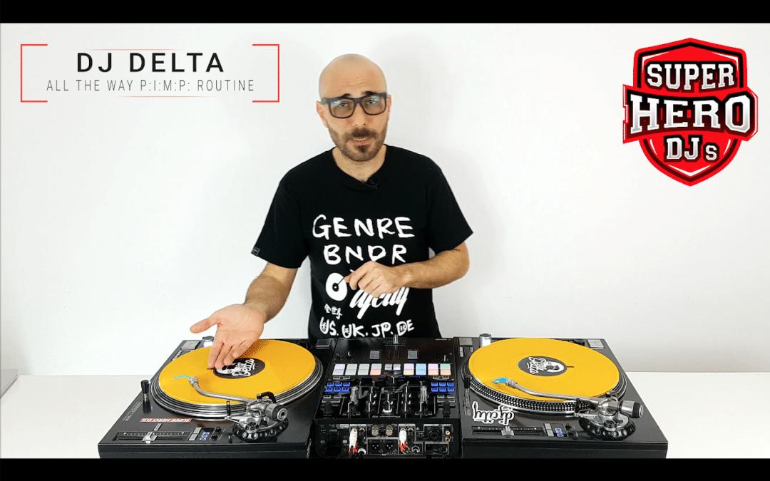 DJ DELTA – All the Way Pimp Routine