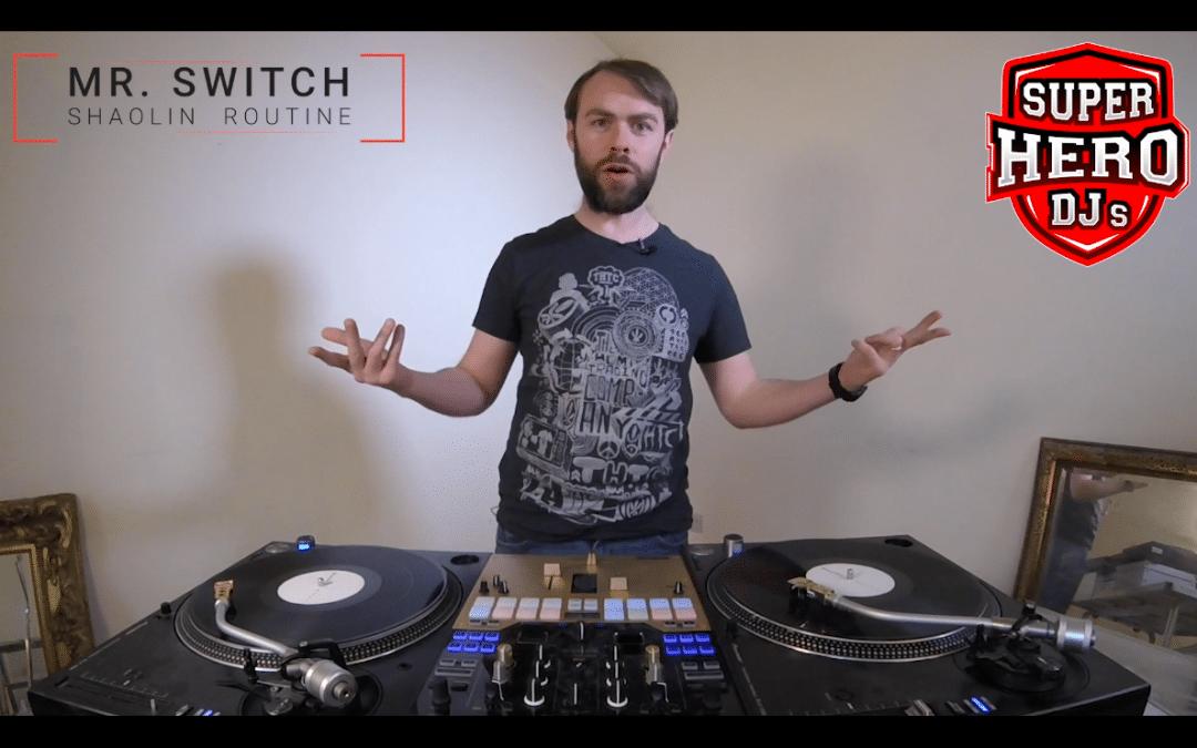 MR. SWITCH – Shaolin Routine