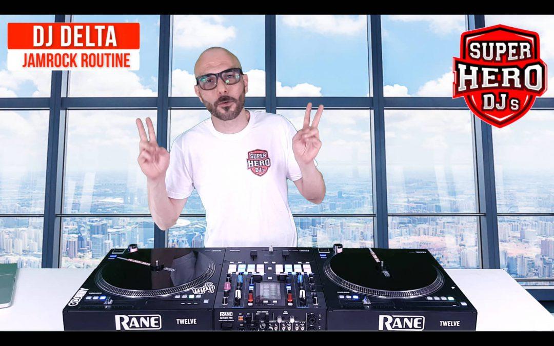 DJ DELTA – Jamrock Routine