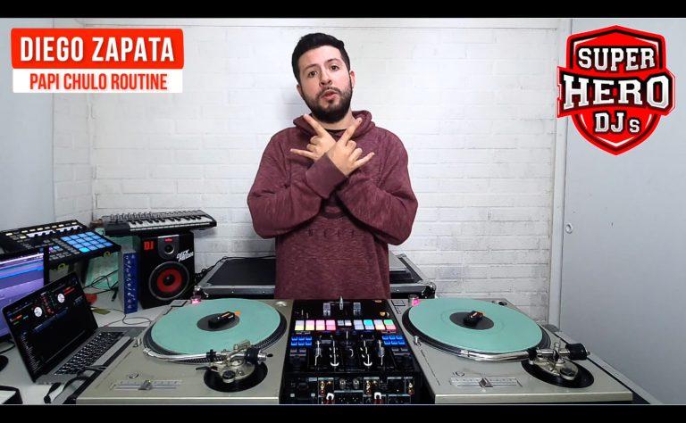 DIEGO ZAPATA - Papi Chulo Routine - SUPER HERO DJs