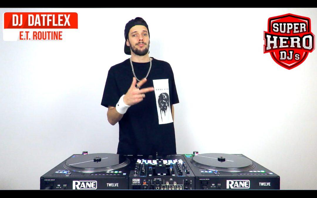 DJ DATFLEX – E.T. Routine