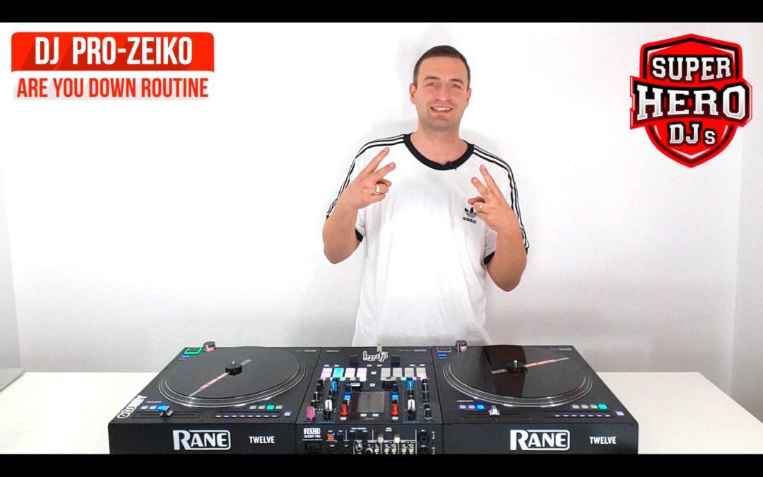 DJ PRO-ZEIKO – ARE YOU DOWN Routine