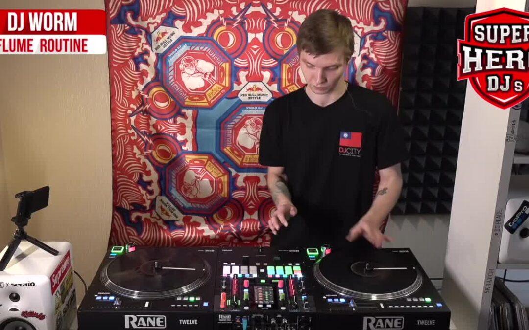 DJ WORM – Flume Routine