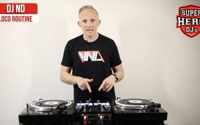 DJ ND – Loco Routine